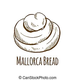 Mallorca bread, sweet bun, hand drawn vector illustration