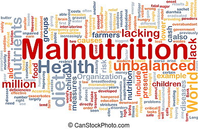 Malnutrition background concept - Background concept...