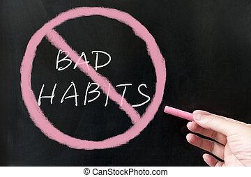 malo, desistimiento, hábitos