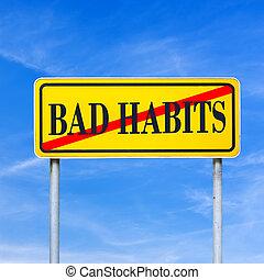 malo, hábitos, prohibido