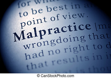Malpractice - Fake Dictionary, Dictionary definition of the...