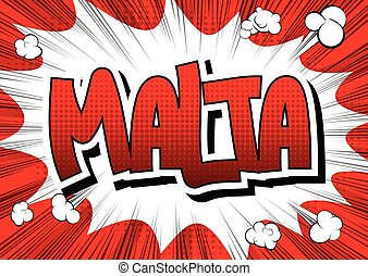 Malta - Comic book style word on comic book abstract...