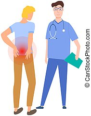 Man complains to doctor about pain in joint of small of back. Guy suffering from backache