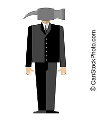 Man hammer. Businessman in suit instead head a sledgehammer. Vector illustration.