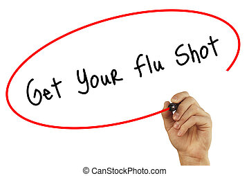 Man Hand writing Get Your Flu Shot with black marker on visual screen. Isolated on white. Business, technology, internet concept. Stock Photo