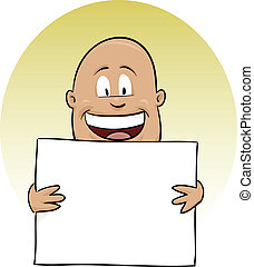 Man Holding Blank Sign - A smiling, cartoon man holding a...