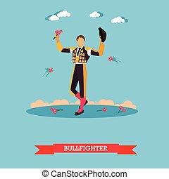 Man in spanish torero dress. Matador on arena for bullfighting. Vector concept poster