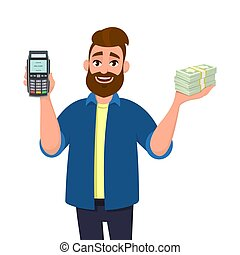 Man is showing or holding a POS terminal or credit, debit card swiping payment machine and bunch or cash, money, currency, bank notes in hand. Business, finance,digital payment, cashless concept.