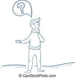 Man is thinking. Question mark thought. Hand drawn