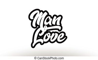 man love graffiti hand written text typography design