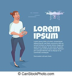 Man manages drone quadcopter, game modern, businessman.