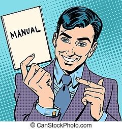 The man is a businessman with a manual in hand. Retro style pop art