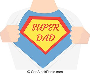 Man open shirt. Super dad hero