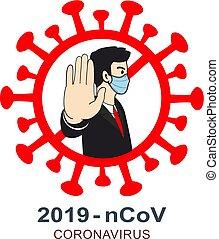 Man says stop Corona Virus 2019- nCoV