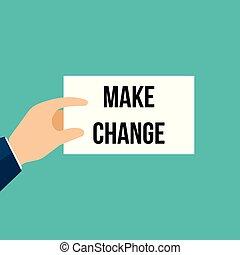 Man showing paper MAKE CHANGE text