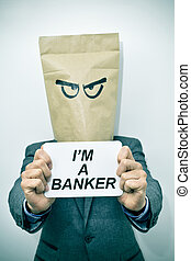 man shows a signboard with the text I am a banker