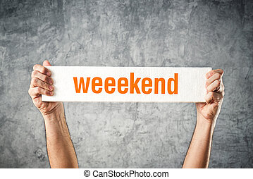 man, vasthouden, plank, met, weekend, titel
