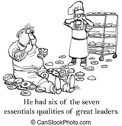 Man with donuts is almost a great leader - He had six of the...