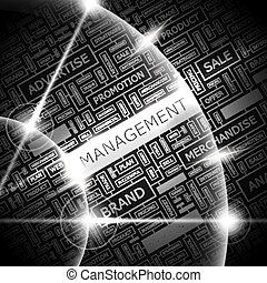 MANAGEMENT. Word cloud concept illustration. Wordcloud...