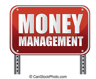 Management Sign - Money management red street sign over a ...