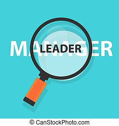 manager leader concept business magnifying word focus on text