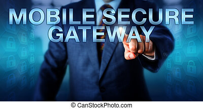 Manager Pressing MOBILE SECURE GATEWAY Onscreen - Business...