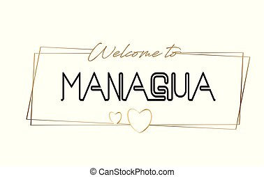 Managua Welcome to text Neon lettering typography. Word for logotype, badge, icon, postcard, logo, banner Vector Illustration.