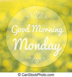 mancha, bueno, plano de fondo, el lunes por la mañana