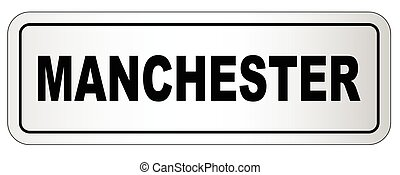 Manchester City Nameplate - The city of Manchester nameplate...
