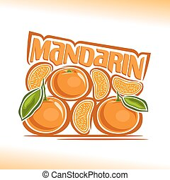Vector illustration on the theme of the logo for mandarin, consisting of ripe mandarin with green leaf and sliced fruit