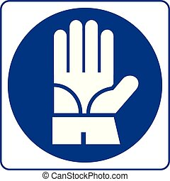 Mandatory Signs - Protective Gloves Must Be Worn In This Area
