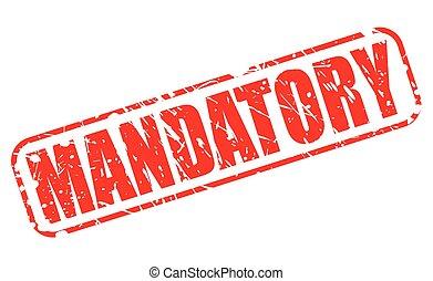 mandatory, vermelho, selo, texto
