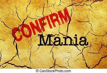 mania, confermare