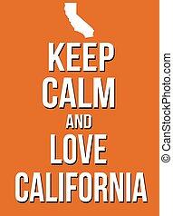 manifesto, california, amore, calma, custodire