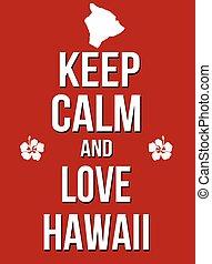 manifesto, calma, amore, hawai, custodire