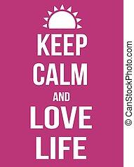 manifesto, vita, amore, calma, custodire