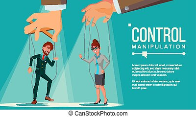 Manipulation Concept Vector. Business People Being Controlled By Puppet Master. Worker On Ropes. Dishonestly Under The Influence Of Boss. Unfair. Cartoon Illustration
