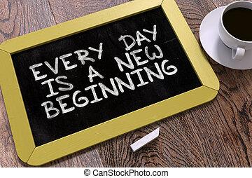 mano, disegnato, ogni giorno, è, uno, nuovo, beginning., chalkboard.