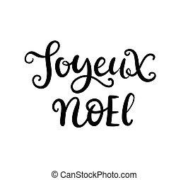 mano, joyeux, noel, tinta, frase, lettering., navidad
