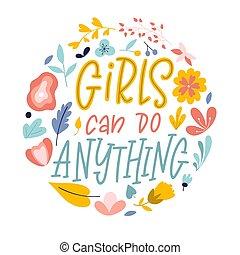 mano, vettore, iscrizione, quote., disegnato, anything., donna, lattina, slogan, illustrazione, femminismo, motivazione, style., ragazze