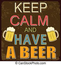 mantenha, pacata, e, ter, um, cerveja, cartaz