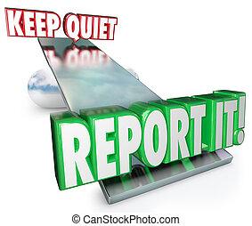 mantenha, quieto, vs, relatório, aquilo, opções pesando,...