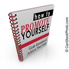 manuale, te stesso, come, libro, promuovere, guida, istruzioni