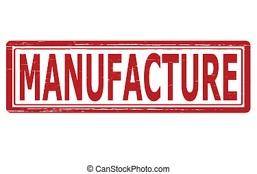 Manufacture - Stamp with word manufacture inside, vector...