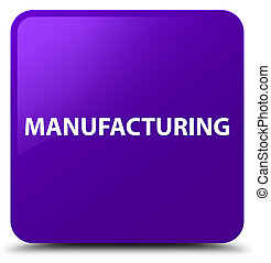 Manufacturing purple square button