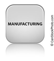 Manufacturing special white square button