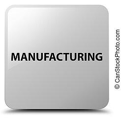 Manufacturing white square button
