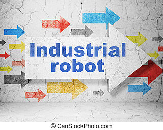 Manufacuring concept: arrow with Industrial Robot on grunge wall background