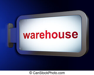 Manufacuring concept: Warehouse on billboard background
