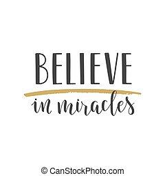 manuscrito, lettering, de, acreditar, em, milagres, branco, fundo